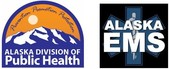 Alaska Division of Public Health and Alaska Office of Emergency Medical Services