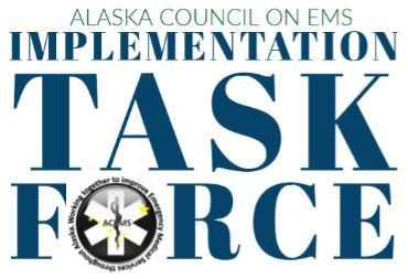 Alaska Council on EMS Implementation Task Force; Apply, Click Here