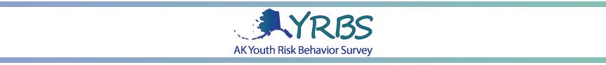 AK Youth Risk Behavior Survey (YRBS) Banner