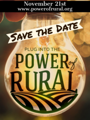 November 21st, Save the Date. Plug Into the Power of Rural