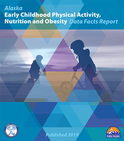 Early Childhood Physical Activity, Nutrition and Obesity Facts (2019)