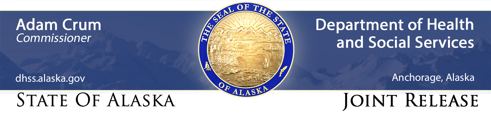 Alaska Department of Health & Social Services Joint Press Release