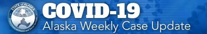 Alaska Weekly Update