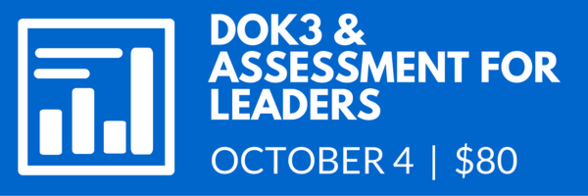 Assessment and DOK