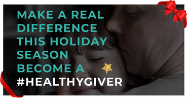 Healthy Giving - Holiday Message