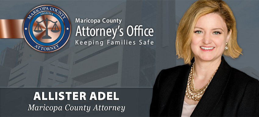 Maricopa County Attorney Allister Adel - Newsletter Header