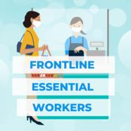 Frontline Essential Workers