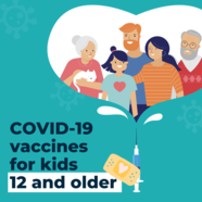 COVID-19 Vaccines for Ages 12+