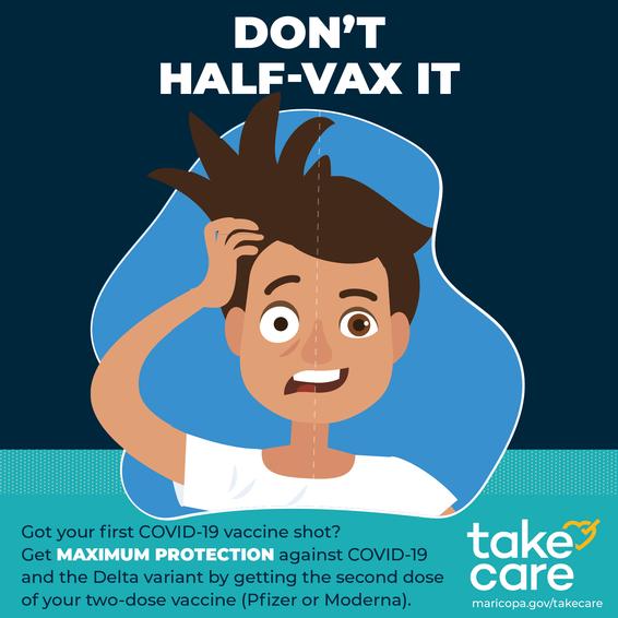 Don't Half Vax It
