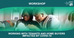 Working with Tenants and Home Buyers Impacted by COVID-19