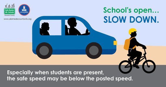 """""""School's open... SLOW DOWN. Especially when students are present, the safe speed may be below the posted speed."""