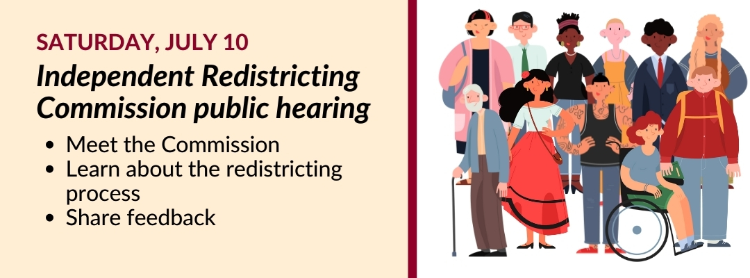 Independent Redistricting Commission public hearing #1