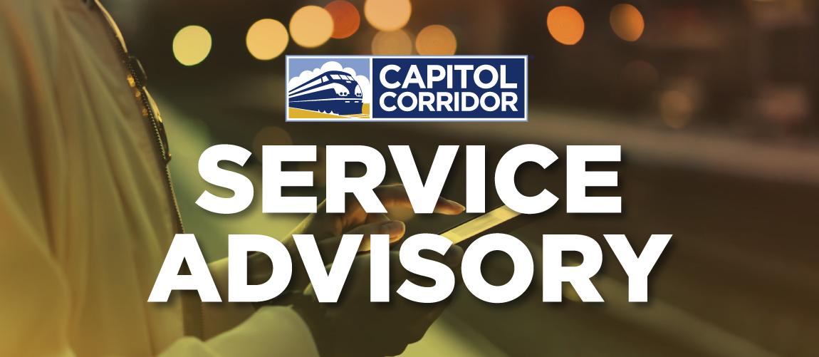 Service Advisory from Capitol Corridor