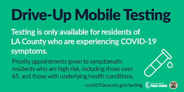 Drive-up test for County residents with COVID-19 symptoms. Priority to high risk residents with symptoms (over 65/underlying health conditions)