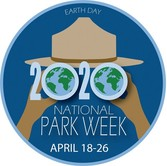 Earth Day 2020 National Park Week April 18-26