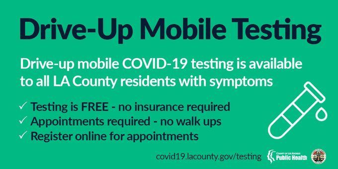 mobile testing available to all LA County residents with symptoms. test is free. no insurance required. appointment required. register online.