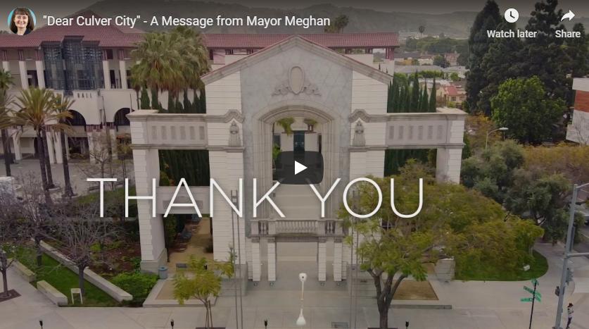 """""""Dear Culver City"""" - a Message from Mayor Meghan Sahli-Wells"""