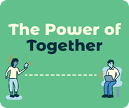 """""""The Power of Together"""" graphic with person on cell phone and the other looking at a laptop computer"""