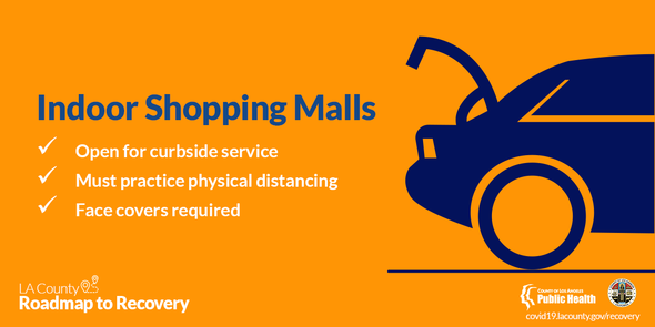 Indoor Shopping Malls open for curbside service, must practice physical distancing, face covers required