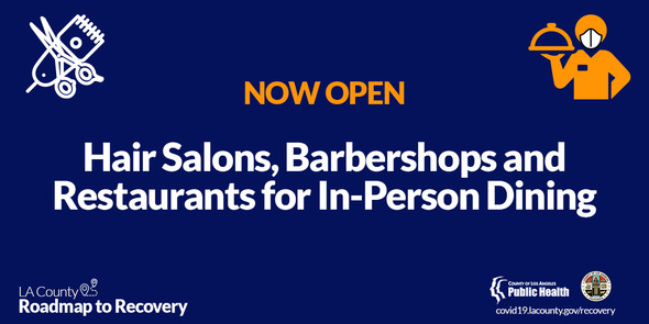 Now Open Hair Salons, Barbershops, Restaurants for In-Person Dining