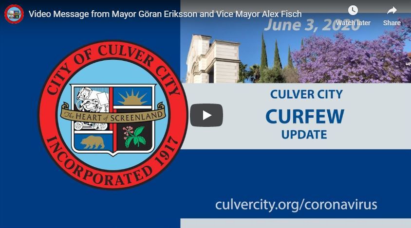 Please click/tap here to view the June 3 Culver City Curfew update
