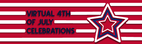 Virtual 4th of July Celebrations