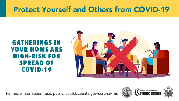 Protect Yourself and Others from COVID-19. Gatherings in your home are high-risk for spread of COVID-19