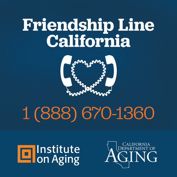 Friendship Line California (888) 670-1360 California Department of Aging Two Phones with cords made into a heart shape