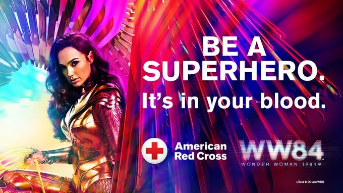 Be a superhero. It's in your blood. Wonder Woman 1984. American Red Cross
