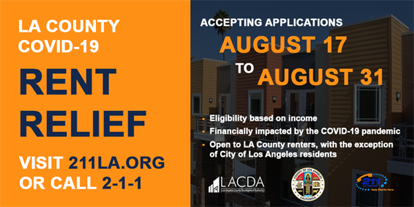 Accepting applications Aug. 17 to Aug. 31; eligibility based on income; financially impacted by pandemic; open to LA County renters