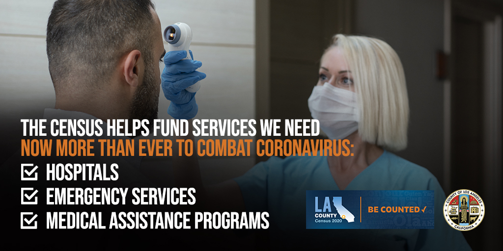 Census helps fund services we need now more than ever to combat COVID-19. Hospitals, emergency services, medical assistance programs. Be Counted.