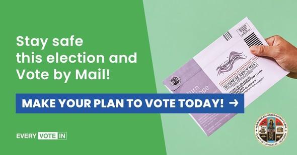 Stay safe this election and vote by mail; make your plan to vote today.