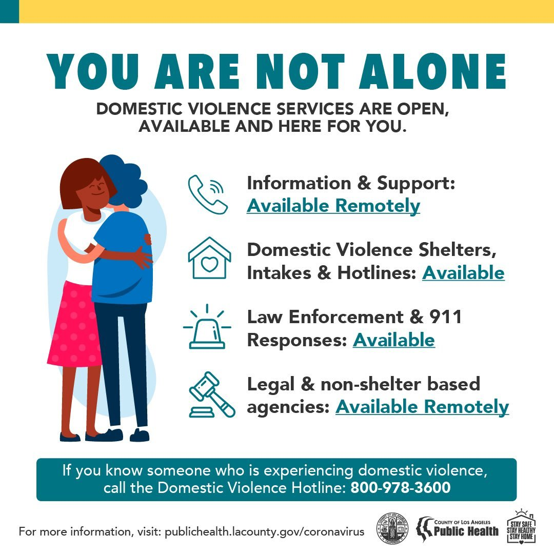 You are not alone. Domestic violence services are open and here for you. Call 800-978-3600.