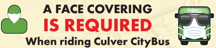 A face covering is required to ride Culver CityBus