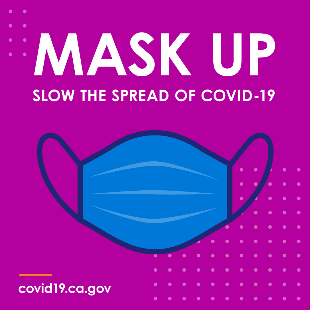 Mask Up: Slow the spread of COVID-19