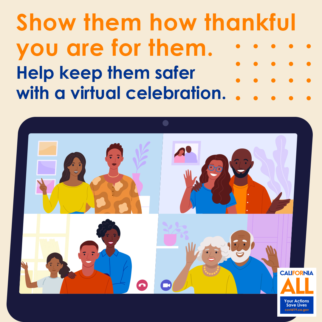 Show them how thankful you are for them. Help keep them safer with a virtual celebration. Graphic of people on video chat.