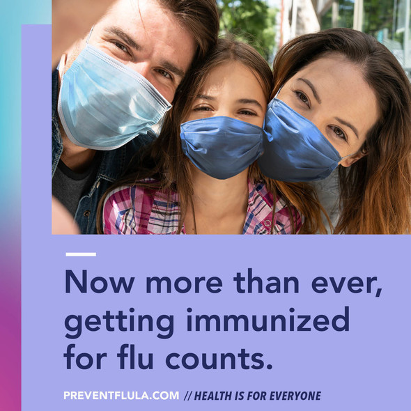 Now more than ever, getting immunized for flu counts.