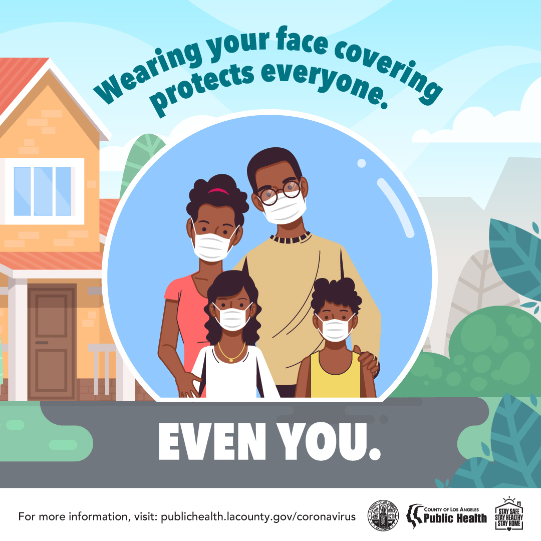 Wearing your face covering protects everyone. Even you. Family wearing face coverings.
