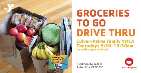 Groceries to go Culver-Palms YMCA Thursday 9:30 - 10:30 AM or until supply depleted. 4500 Sepulveda Blvd, Culver City. Mask required.