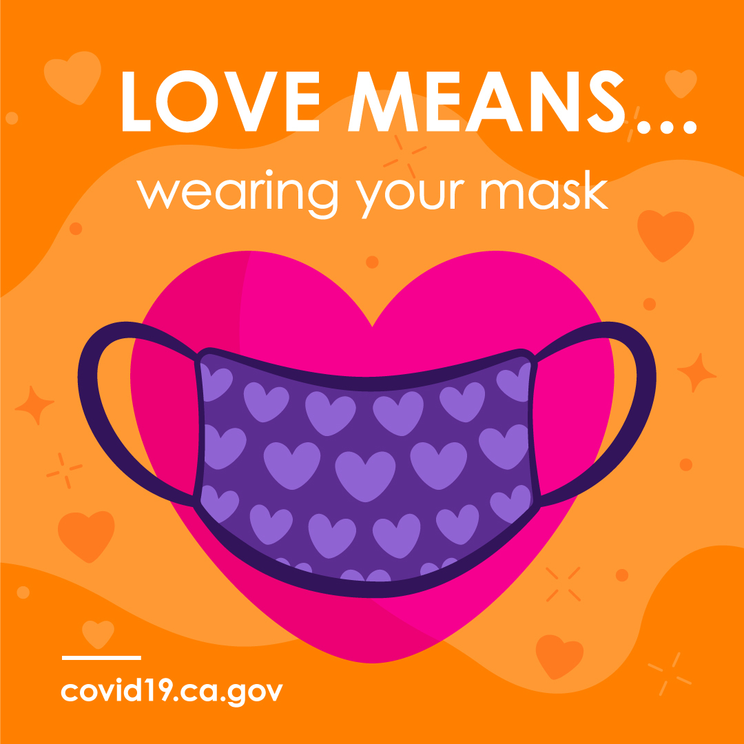 Love means...wearing your mask covid19.ca.gov