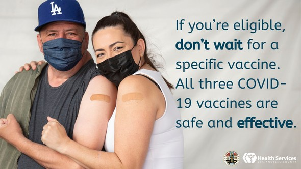 If you're eligible, don't wait for a specific vaccine. All three COVID-19 vaccines are safe and effective.