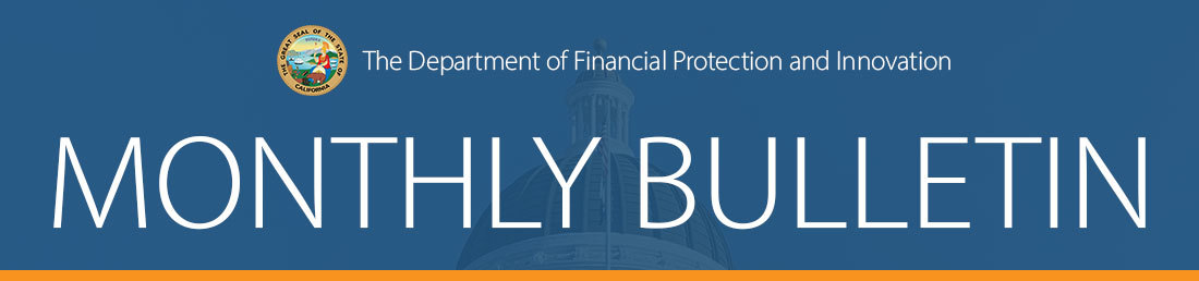 Department of Financial Protection and Innovation Monthly Bulletin Banner