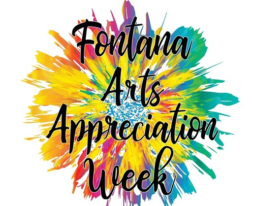 Fontana Arts Appreciation Week