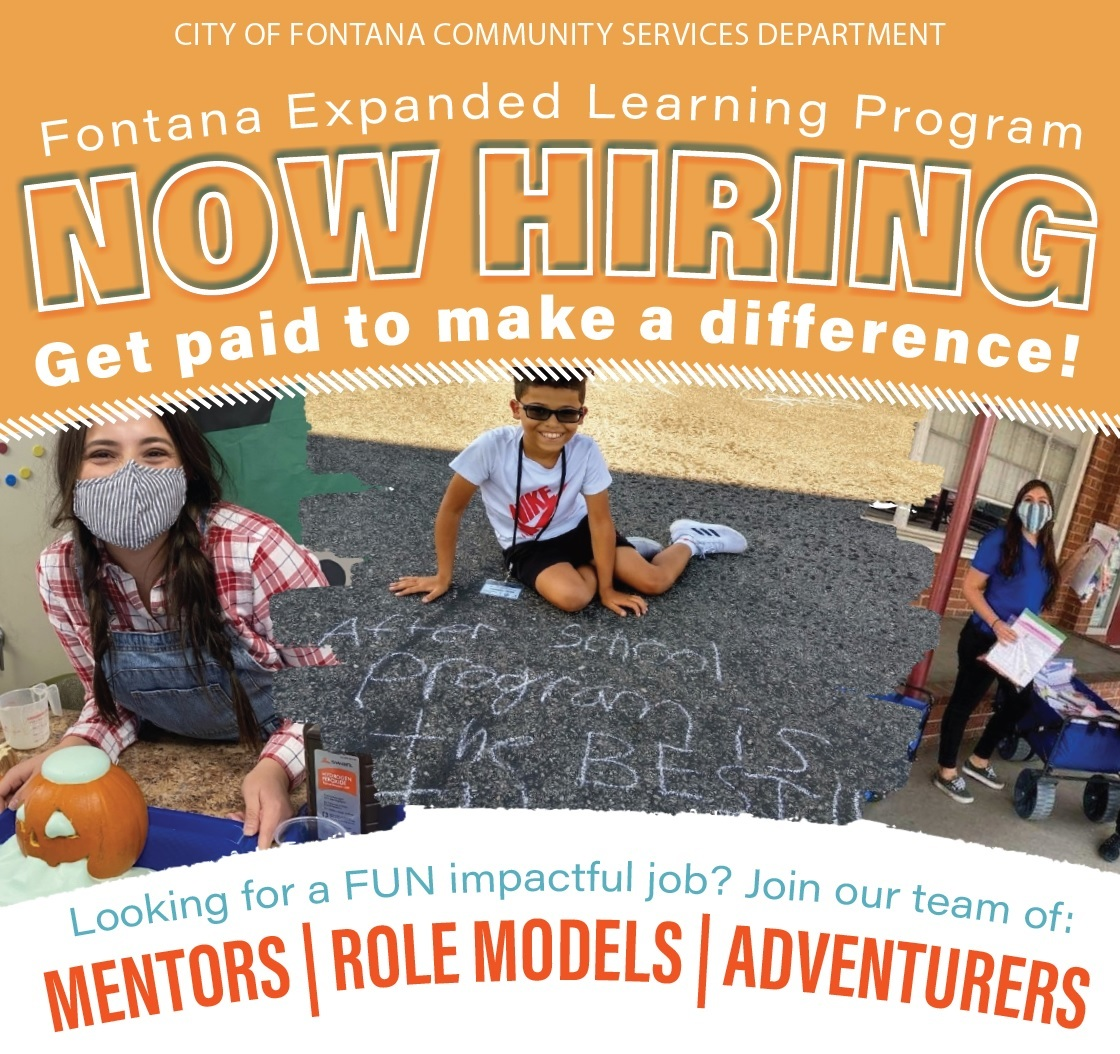 Fontana Expanded Learning Program is now hiring. Get paid to make a difference