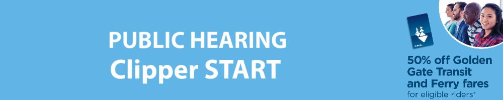 Clipper START public hearing