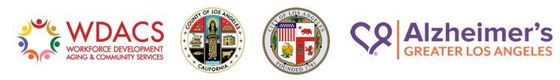 Workforce Development Aging and Community Services Logo, the County Seal, the City Seal, and the logo for the Alzheimer's of Greater Los Angeles