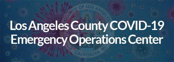 Los Angeles County COVID-19 Emergency Operations Center