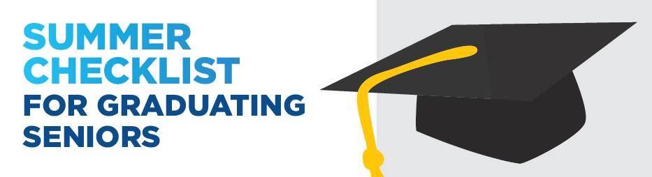 Summer Checklist for Graduating Seniors