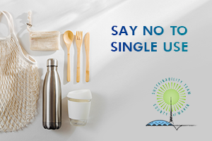 Reusable food containers are pictured next to the words Say No To Single Use