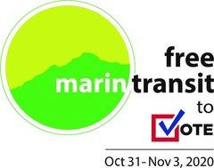 Marin Transit's logo appears with the phrase Free transit to vote October 31 through November 3